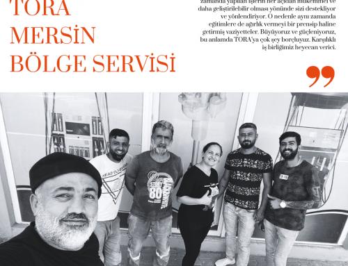 TORA Bölge Servisleri Tanıtım Dizisi: YILPOMSER Tora Mersin Bölge Servisi
