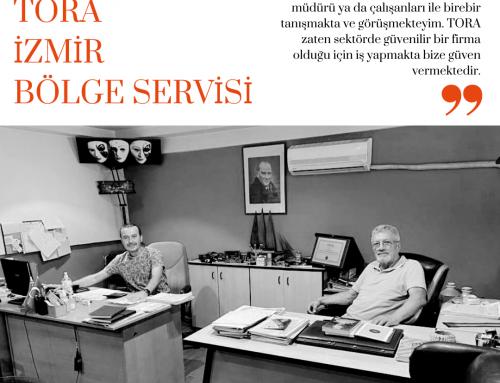 TORA Bölge Servisleri Tanıtım Dizisi: PETROMAK Tora İzmir Bölge Servisi