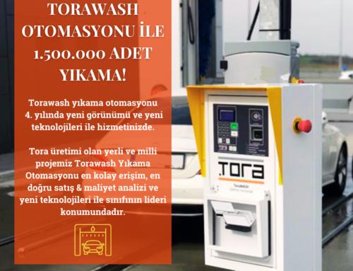 TORAWASH OTOMASYONU İLE 1.500.000 ADET YIKAMA!
